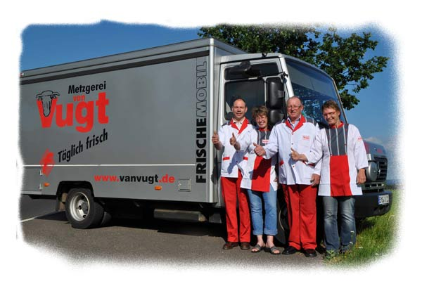 Das Team der Metzgerei van Vugt für Sie auf Tour!